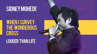 Sidney Mohede Ft. Andi Rianto - When I Survey The Wonderous Cross - Louder Than Life