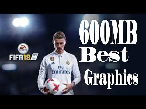 Fifa 2018 Android 600MB Best Graphics