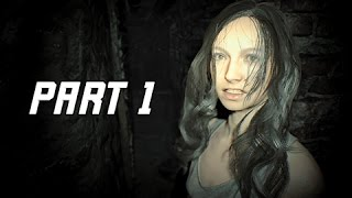 Resident Evil 7 Biohazard Walkthrough Part 1  First Two Hours RE7 Lets Play Commentary