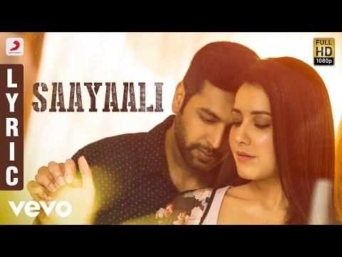 Adanga Maru - Saayaali Lyric (Tamil) | Jayam Ravi, Raashi Khanna | Sam CS