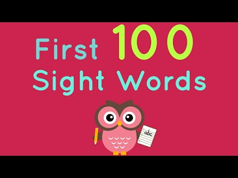 First 100 Sight Words - Kindergarten and First Grade Sight Words - Fry Words - Dolch - Learn to Read