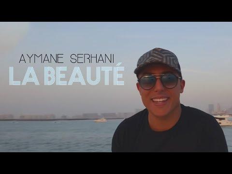 | Aymane Serhani 2018 - LA BEAUTE (Avec Amine La Colombe) Rataktatak