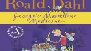 Roald Dahl - George's Marvellous Medicine (audiobook)  Read by Richard E Grant