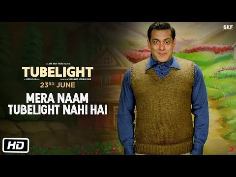 Tubelight Tubelight (TV Spot 'Mera Naam Tubelight Nahi Hai')