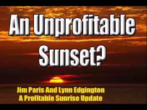 ProfitableSunrise - Profitable Sunrise update with Jim Paris and Lynn Edgington.