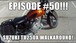 10. Ep. 50 - TU250X WALKAROUND  // Riding in South Florida