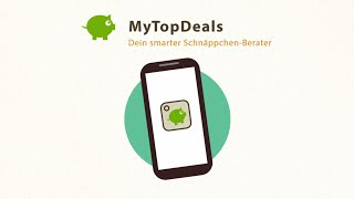 MyTopDeals - Schnäppchen App YouTube-Video
