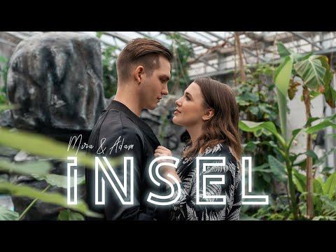 Mira & Adam - INSEL
