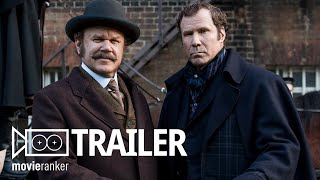 Holmes and Watson - Official Movie Trailer Starring Will Ferrell and John C Reilly