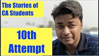Video The Stories of CA Students | 10th Attempt MP3, 3GP, MP4, WEBM, AVI, FLV Desember 2018
