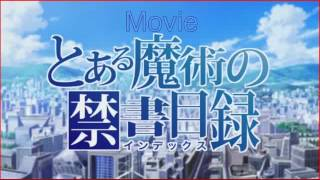 To Aru Majutsu No Index Movie Song by Kawada Mami: Intersection