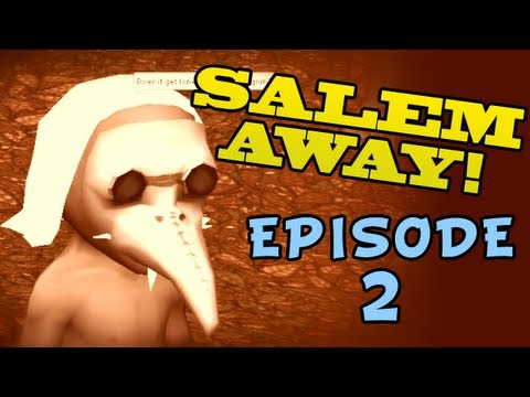 Salem: the Crafting MMO, Salem Away with Tarp Marpton, Episode II