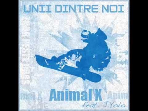 Animal X feat. J. Yolo - Unii dintre noi (видео)