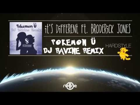 Video it's different ft. Broderick Jones - Pokemon Ü (DJ Ravine Remix) [HARDSTYLE] download in MP3, 3GP, MP4, WEBM, AVI, FLV January 2017