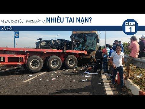 Vì sao cao tốc TPHCM xảy ra nhiều tai nạn?   VTC1 - Thời lượng: 3 phút, 21 giây.