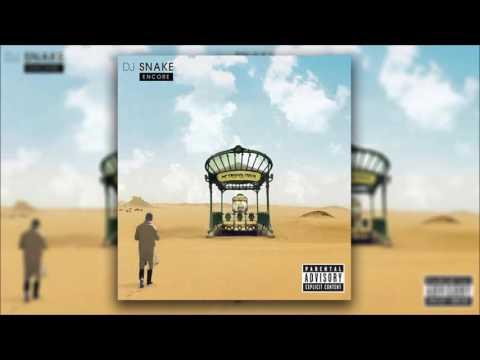DJ Snake - Intro (A86) (ENCORE)