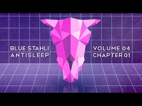 Blue Stahli - Antisleep Vol. 04 (Chapter 01) (видео)