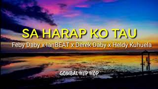 Video GOMBAL HIP HOP - SA HARAP KO TAU MP3, 3GP, MP4, WEBM, AVI, FLV Juli 2019