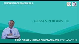 Lecture - 28 Stresses In Beams - III