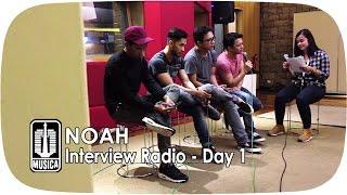 Video NOAH Interview Radio (Day 1) MP3, 3GP, MP4, WEBM, AVI, FLV Desember 2017