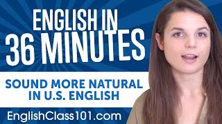 This is your ultimate compilation to speak English more naturally. And if you want to study more, click here https://goo.gl/aFg4ED and get the best resources to learn English in the most efficient way. ↓ More details below ↓Step 1: Go to https://goo.gl/aFg4EDStep 2: Sign up for a Free Lifetime Account - No money, No credit card required Step 3: Start learning English the fast, fun and easy way! With this video compilation you'll be able to speak more naturally in 36 minutes! There's more to mastering English conversation than grinding vocab decks and filling grammar workbook pages. Spoken English is filled with subtlety, nuance and its own set of vocabulary that you will not learn from textbooks. But don't worry, we got you covered. If you want to take your English conversation skills to the next level, this video is made for you. Our host expresses herself in simple English with English subtitles. This video will challenge your listening comprehension skills and help you progress in your English study.Let us help you through this 36-minute English basics compilation! This is the fastest, easiest way to pick up basic English!Follow and write to us using hashtag #EnglishClass101 - Facebook : https://www.facebook.com/EnglishClass101 - Google Plus : https://plus.google.com/+EnglishClass101 - Twitter : https://twitter.com/EnglishClass101 - Pinterest : https://www.pinterest.com/EnglishPodClick here to get started with the English language: https://goo.gl/aFg4EDAlso, please LIKE, SHARE and COMMENT on our videos! We really appreciate it. Thanks!