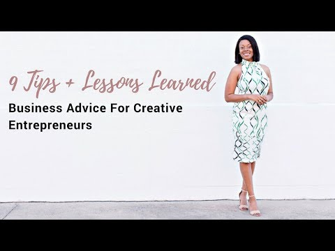 9 Business Tips + Lessons Learned for the Creative Entrepreneur