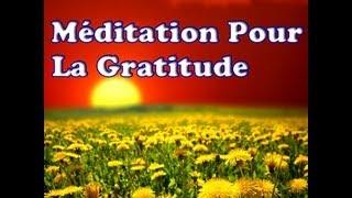 Video Méditation Pour La Gratitude MP3, 3GP, MP4, WEBM, AVI, FLV September 2017