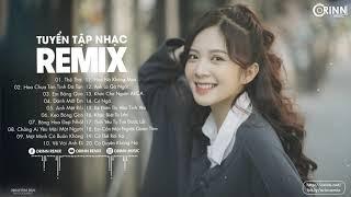 nhac-tre-remix-2020-phieu-nhat-hien-nay-edm-tik-tok-orinn-remix-lk-nhac-tre-the-thai-remix-2020