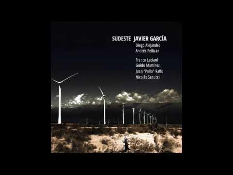 Sudeste - Javier García (ft. Andrés Pellican & Diego Alejandro)