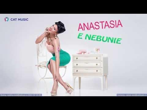 Anastasia - E nebunie (Official Single)