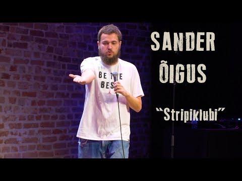 "Sander Õigus  ""Stripiklubi"""