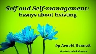 SELF AND SELF MANAGEMENT by Arnold Bennett (AudioBook)