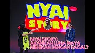 Video Nyai Story: Akankah Luna Maya Menikah dengan Faisal? | Pesbukers MP3, 3GP, MP4, WEBM, AVI, FLV Juli 2019
