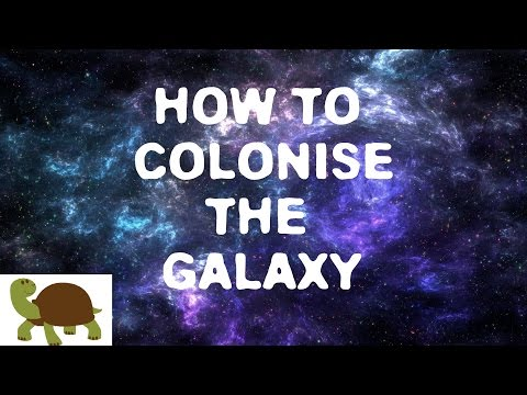 How to Colonise the Galaxy