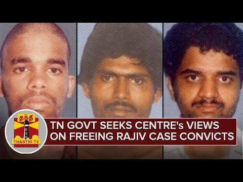 Tamil-Nadu-Govt-seeks-Centres-views-on-Freeing-Rajiv-Case-Convicts-03-03-2016