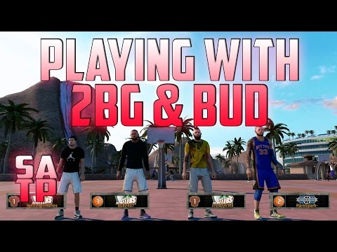 NBA 2K16 : MyPark - Playing with @TwoBrosGaming & @Bud22089 !