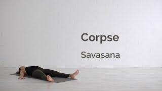 Asana 13 – Savasana (Corpse Pose/Dead Body Pose)