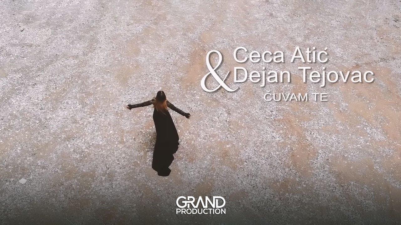 Čuvam te – Ceca Atić i Dejan Tejovac