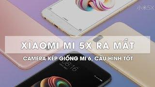 Xiaomi Mi 5X CHÍNH THỨC ra mắt: Ấn tượng hơn nhiều so với tin đồn. MSMOBILE BẢO HÀNH 13 THÁNG CẢ RƠI VỠ CHO LỖI...