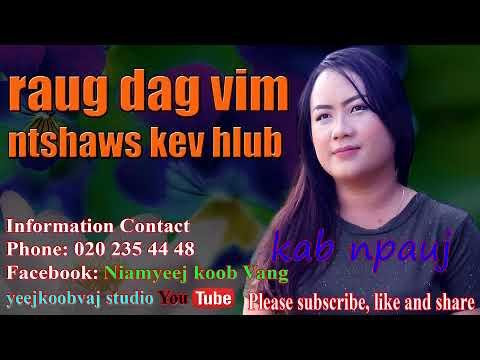 raug dag vim ntshaws kev hlub 11 / 22  / 2017 (видео)