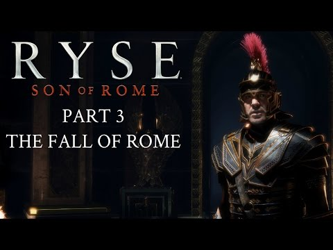 Ryse: Son Of Rome - Part 3 - The Fall Of Rome