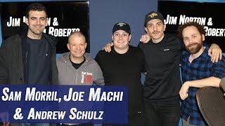 Sam Morril, Joe Machi & Andrew Schulz - Conspiracies & Technology  - Jim Norton & Sam Roberts