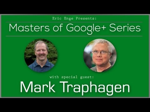 Google Plus Impact on SEO with Mark Traphagen