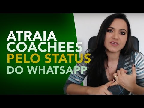 Mensagens para whatsapp - Como Atrair Coachees Pelo STATUS do WhatsApp l Por Raquel Sena