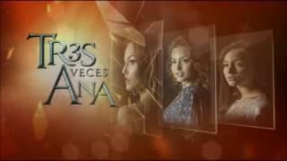 Tres Veces Ana is a Mexican telenovela produced by Angelli Nesma Medina for Televisa. It is a remake of Lazos de amor produced in 1995. Starring Angelique ...