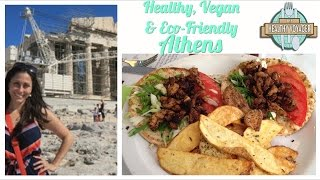 Vegan Athens Greece on the Healthy Voyager\\\\\\\\\\\\\\\'s Taste of Europe Travel Show