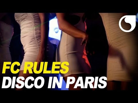 FC Rules – Disco In Paris