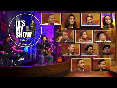 (It's My Show Season 1 Flashback 2 with 11 special guests and Suraj Singh Thakuri - Duration: 20 minutes.)