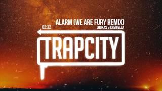 Video Lookas & Krewella - Alarm (WE ARE FURY Remix) [Lyrics] MP3, 3GP, MP4, WEBM, AVI, FLV Agustus 2018