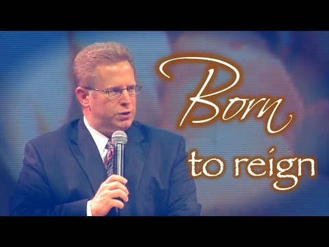 """Born to Reign"" – Pastor Raymond Woodward"